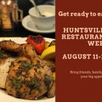 7 Reasons to Attend Huntsville Restaurant Week